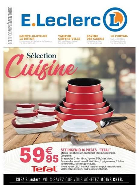 Lapubre Prospectus De E Leclerc Selection Cuisine